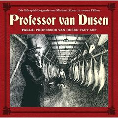Fall 3: Professor van Dusen taut auf