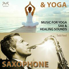 Saxophone & Yoga - Music for Yoga - Sax & Healing Sounds