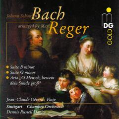 Bach: Suite in G Minor & Suite in B Minor [Arranged by Max Reger]