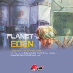 Planet Eden, Teil 1