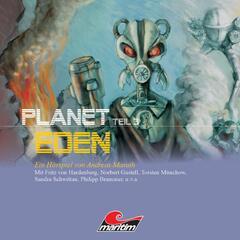 Planet Eden, Teil 3