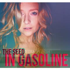 The Seed in Gasoline