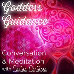Goddess Guidance Conversation & Meditation