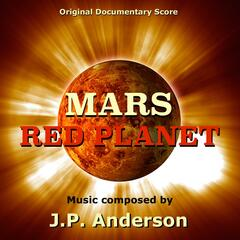 Mars: Red Planet (Original Documentary Score)