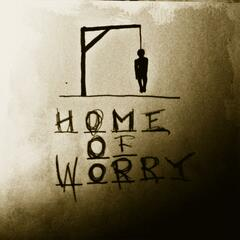 Home of Worry Vol 3