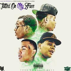 Tatted on My Face - Single