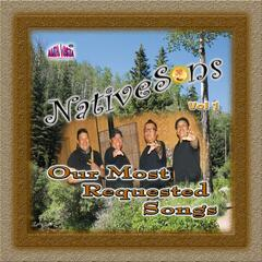 """NativeSons - Our Most Requested Songs"" Vol 1"