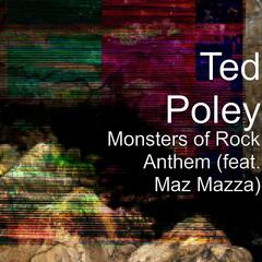 Monsters of Rock Anthem (feat. Maz Mazza)