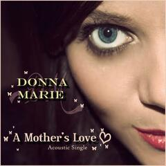 A Mothers Love (Acoustic)