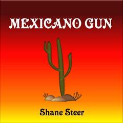 Mexicano Gun