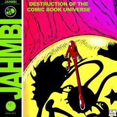 Destruction of the Comic Book Universe