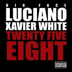 Twenty Five Eight (feat. Xavier White)