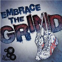 Embrace the Grind