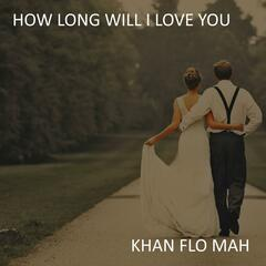 How Long Will I Love You (Instrumental Wedding Version)