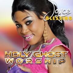 Holy Ghost Worship, Vol. 1