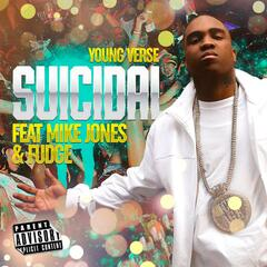 Suicidal (feat. Mike Jones & Fudge)