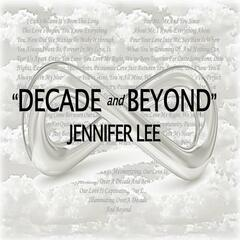 Decade and Beyond