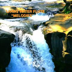 "Living Water Flute ""Melodies"""