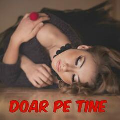 Doar Pe Tine (feat. Raoul)