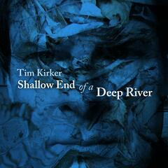Shallow End of a Deep River
