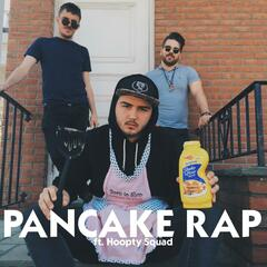 The Pancake Rap (feat. Hoopty Squad)