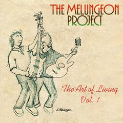 The Melungeon Project - The Art of Living Vol. 1