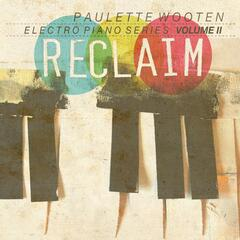 Reclaim / Electro Piano Series, Volume II