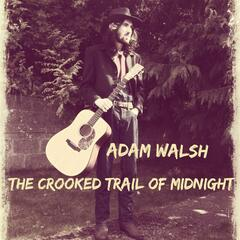 The Crooked Trail of Midnight