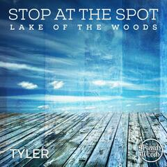 Stop at the Spot Lake of the Woods