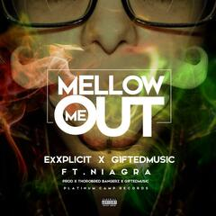 Mellow Me out (feat. Niagra)