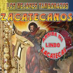 Arriba Mi Lindo Zacatecas