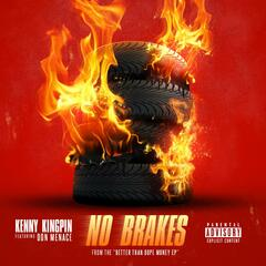 """No Brakes"" (feat. Don Menace)"