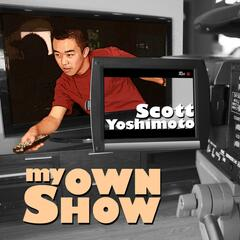 My Own Show
