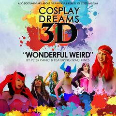 "Wonderful Weird (From ""Cosplay Dreams 3D"") [feat. Traci Hines]"