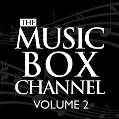 The Music Box Channel, Vol. 2