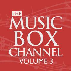 The Music Box Channel, Vol. 3