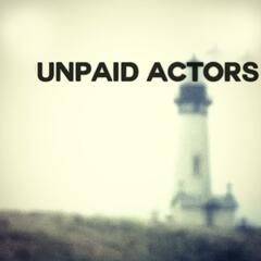 Unpaid Actors