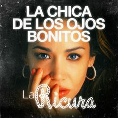 La Chica De Los Ojos Bonitos