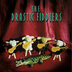 The Drastic Fiddlers