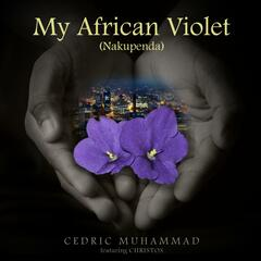 My African Violet (Nakupenda) [feat. Christos]