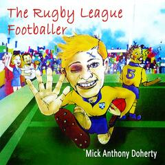 The Rugby League Footballer