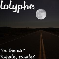 """in the Air"" (Inhale, Exhale)"