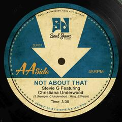 Not About That (feat. Christiana Underwood & Walshy)