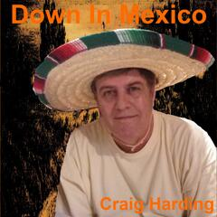 Down in Mexico