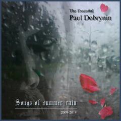 Songs of Summer Rain 2009-2014
