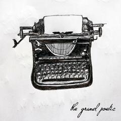 The Grand Poetic