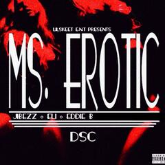 Lilskeet Ent Presents Ms Erotic