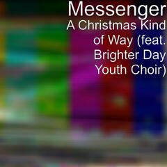 A Christmas Kind of Way (feat. Brighter Day Youth Choir)