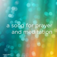 A Song for Prayer and Meditation