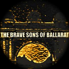The Brave Sons of Ballarat